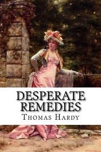 Desperate Remedies Thomas Hardy