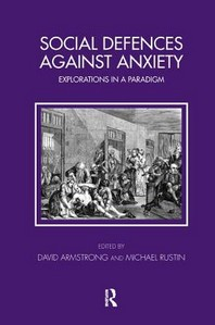 Social Defences Against Anxiety