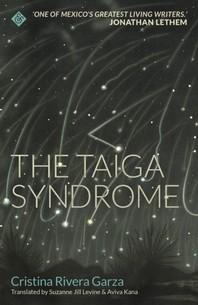 The Taiga Syndrome