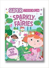 SUPER STICKER FUN SPARKLY FAIRIES
