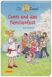 Conni und das Familienfest (farbig illustriert)