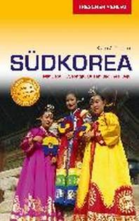 Reisefuhrer Sudkorea: Mit Seoul, Gyeongju, Busan und der Insel Jeju