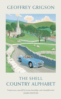 The Shell Country Alphabet  The Classic Guide to the British Countryside