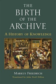 The Birth of the Archive