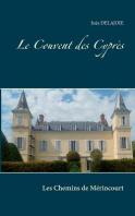 Le Couvent Des Cypres