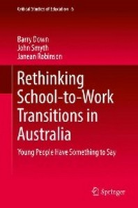 Rethinking School-To-Work Transitions in Australia
