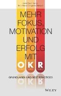 Mehr Fokus, Motivation und Erfolg mit OKR