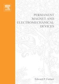 Permanent Magnet and Electromechanical Devices