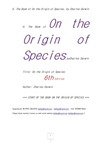 찰스다윈의 종의기원, 6판. 6. The Book of On the Origin of Species, by Charles Darwin