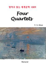 Four Quartets (영어로 읽는 세계문학 1009)