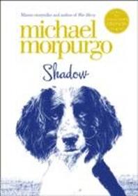 Shadow. Michael Morpurgo