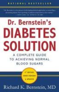 Dr. Bernstein's Diabetes Solution
