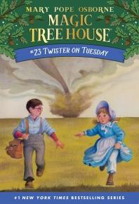 Magic Tree House. 23: Twister on Tuesday