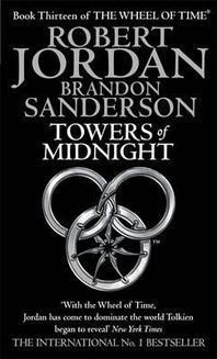Towers of Midnight. Robert Jordan and Brandon Sanderson
