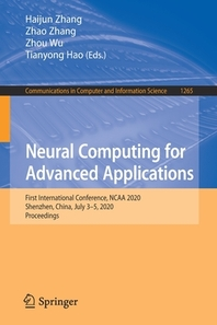 Neural Computing for Advanced Applications