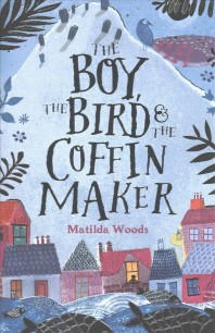 Boy, the Bird and the Coffin Maker