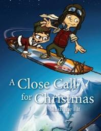 A Close Call for Christmas
