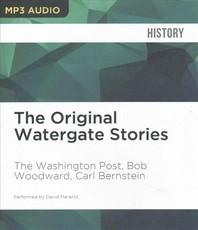 The Original Watergate Stories