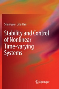 Stability and Control of Nonlinear Time-Varying Systems