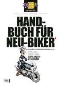 Joe Bar Team: Handbuch fuer Neu-Biker