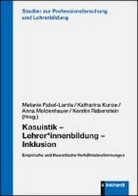 Kasuistik - Lehrer*innenbildung - Inklusion