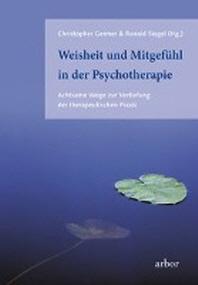 Weisheit und Mitgefuehl in der Psychotherapie