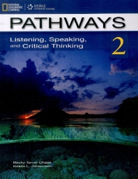 Pathways Listening Speaking and Critical Thinking. 2