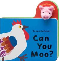 Can You Moo? [With Finger Puppets]