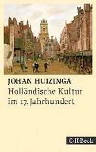 Hollaendische Kultur im siebzehnten Jahrhundert