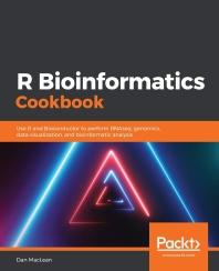 R Bioinformatics Cookbook