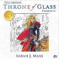 Das grosse Throne of Glass-Fanbuch