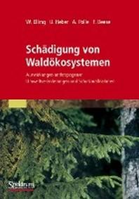 Schadigung Von Waldokosystemen