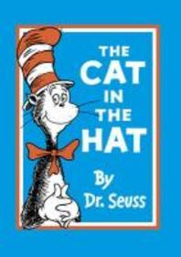 The Cat in the Hat. by Dr. Seuss
