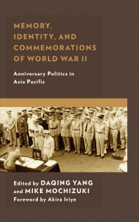 Memory, Identity, and Commemorations of World War II