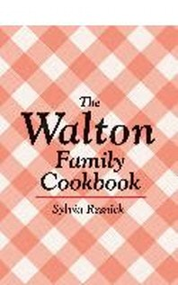 The Walton Family Cookbook