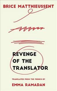 Revenge of the Translator