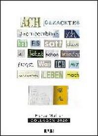 Herta Mueller: Collagen 2020 - Poster-Kalender - Format 49,5 x 68,5 cm