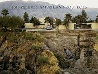 Joel Sternfeld: American Prospects - Revised Edition