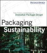 Packaging Sustainability : Tools, Systems and Strategies for Innovative Package Design