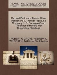 Maxwell Darks and Marvin Olivo, Petitioners, V. Transok Pipe Line Company. U.S. Supreme Court Transcript of Record with Supporting Pleadings