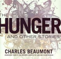 The Hunger, and Other Stories Lib/E