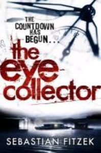 The Eye Collector. Sebastian Fitzek