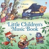 Little Children's Music Book (Usborne Noisy Books) (Musical Books)