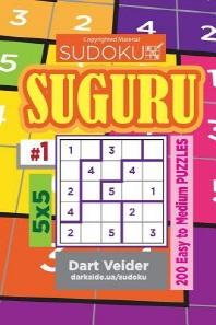 Sudoku Suguru - 200 Easy to Medium Puzzles 5x5 (Volume 1)