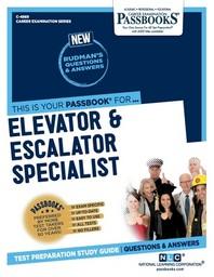 Elevator and Escalator Specialist, Volume 4869