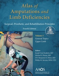 Atlas of Amputations & Limb Deficiencies, 4th Edition