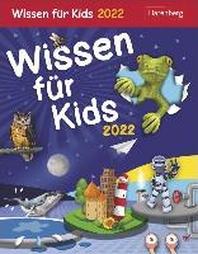 Wissen fuer Kids - Kalender 2022