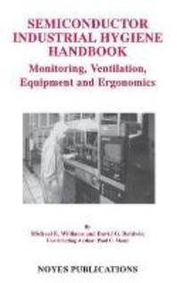 Semiconductor Industrial Hygiene Handbook