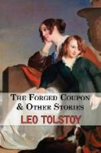 The Forged Coupon & Other Stories - Tales from Tolstoy