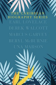 The Caribbean Biography Series Boxed Set